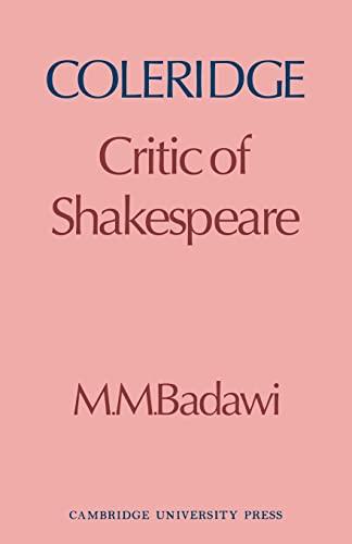 9780521136501: Coleridge: Critic of Shakespeare