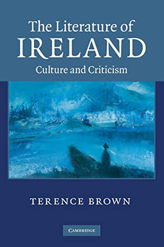 9780521136525: The Literature of Ireland: Culture and Criticism