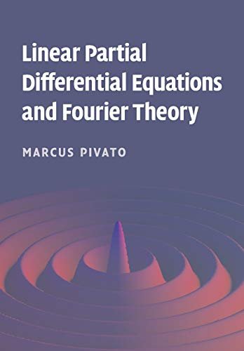 9780521136594: Linear Partial Differential Equations and Fourier Theory Paperback
