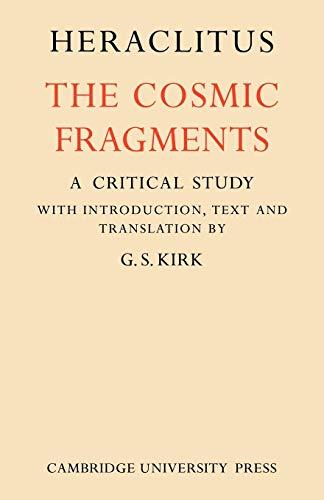 9780521136679: Heraclitus Paperback: The Cosmic Fragments