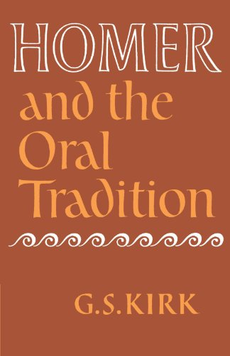 Homer and the Oral Tradition: G. S. Kirk