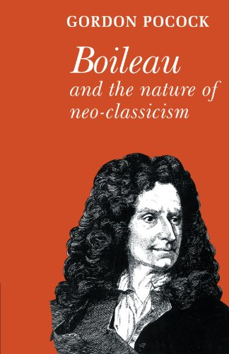 9780521136754: Boileau and the Nature of Neoclassicism (Major European Authors Series)
