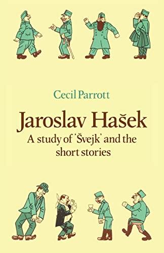 9780521136778: Jaroslav Haŝek: A Study of Švejk and the Short Stories (Major European Authors Series)