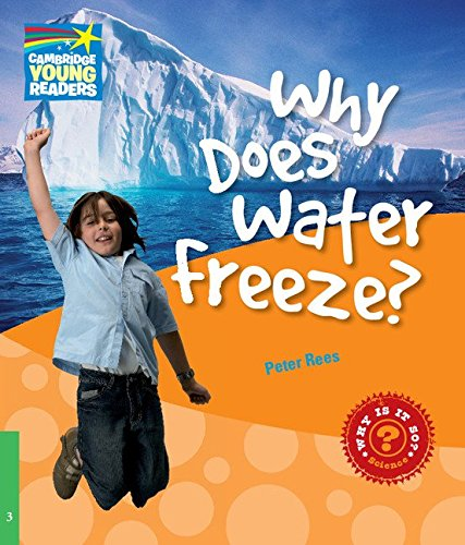 9780521137126: CYR3: Why Does Water Freeze? Level 3 Factbook (Cambridge Young Readers)