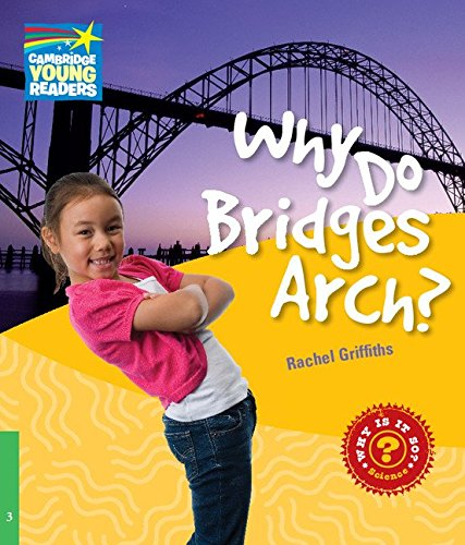 9780521137171: Why Do Bridges Arch? Level 3 Factbook (Cambridge Young Readers)