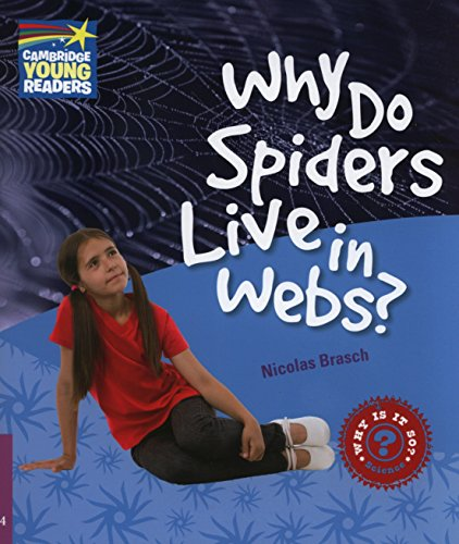 9780521137256: Why Do Spiders Live in Webs? Level 4 Factbook (Cambridge Young Readers)