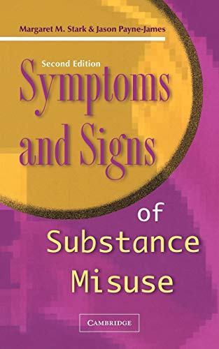 9780521137270: Symptoms and Signs of Substance Misuse