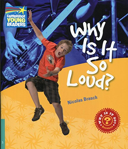 9780521137331: Why Is It So Loud? Level 5 Factbook (Cambridge Young Readers)