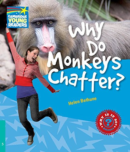9780521137393: Why Do Monkeys Chatter? Level 5 Factbook (Cambridge Young Readers)