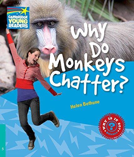 9780521137393: Why Do Monkeys Chatter? Level 5 Factbook