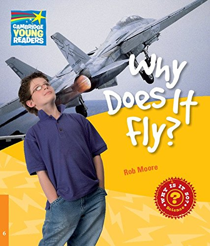 9780521137478: Why Does It Fly? Level 6 Factbook (Cambridge Young Readers)