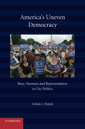 9780521137508: America's Uneven Democracy: Race, Turnout, and Representation in City Politics