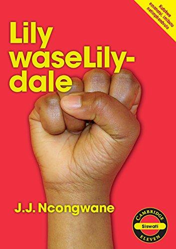 Cambridge 11: Lily waseLilydale (Siswati): Jabulane Johan Ncongwane