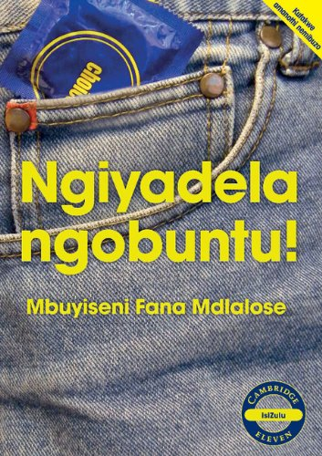 9780521137751: Ngiyadela ngobuntu! (IsiZulu) (Cambridge Eleven Readers) (Zulu Edition)