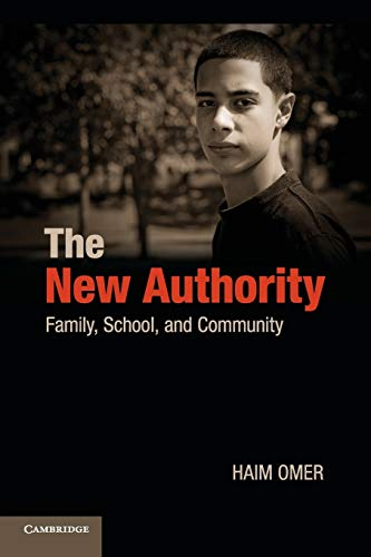 9780521137768: The New Authority: Family, School, and Community