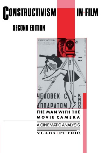 9780521137881: Constructivism in Film - A Cinematic Analysis: The Man with the Movie Camera (Cambridge Studies in Film)