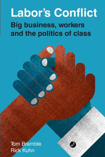 9780521138048: Labor's Conflict: Big Business, Workers and the Politics of Class