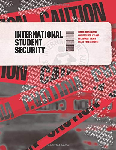 International Student Security.: Marginson, Simon and