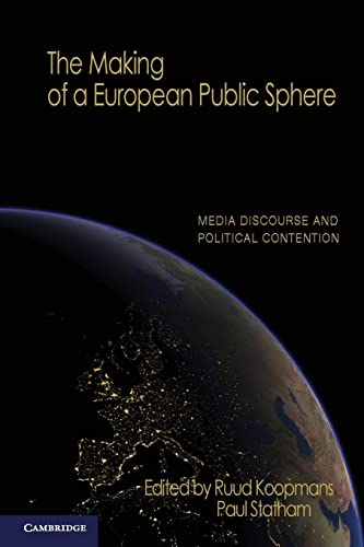 The Making of a European Public Sphere: