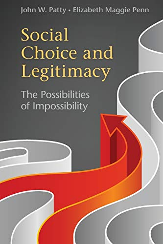 9780521138338: Social Choice and Legitimacy: The Possibilities of Impossibility (Political Economy of Institutions and Decisions)