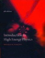 Introduction to High Energy Physics,4/E: Perkins