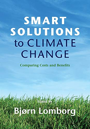 9780521138567: Smart Solutions to Climate Change: Comparing Costs and Benefits