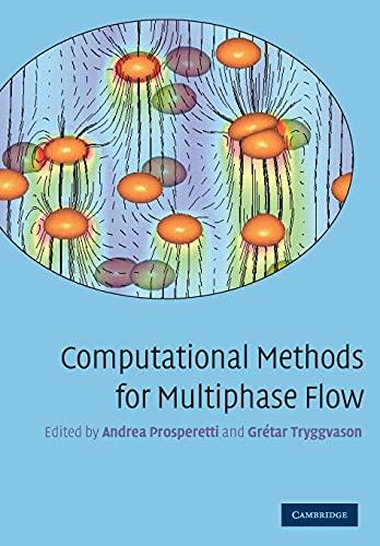 9780521138611: Computational Methods for Multiphase Flow