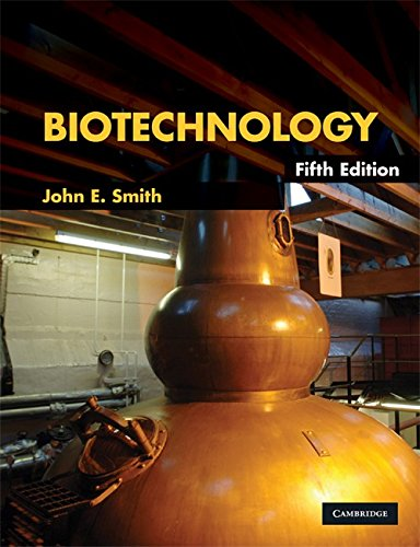 Biotechnology (Fifth Edition): John E. Smith