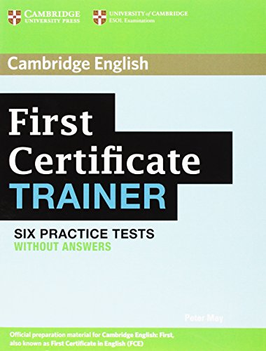 9780521139274: First Certificate Trainer Six Practice Tests without answers (Authored Practice Tests)