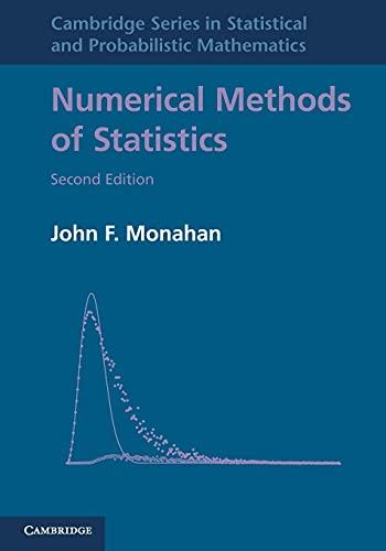 9780521139519: Numerical Methods of Statistics (Cambridge Series in Statistical and Probabilistic Mathematics)