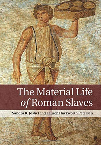9780521139571: The Material Life of Roman Slaves