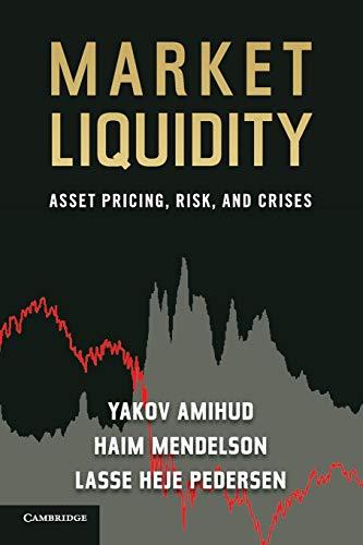 9780521139656: Market Liquidity: Asset Pricing, Risk, and Crises