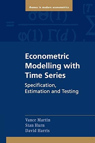 9780521139816: Econometric Modelling with Time Series: Specification, Estimation and Testing