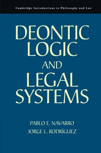 9780521139908: Deontic Logic and Legal Systems (Cambridge Introductions to Philosophy and Law)