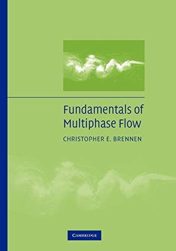 9780521139984: Fundamentals of Multiphase Flow