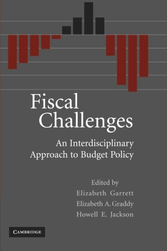 9780521140096: Fiscal Challenges: An Interdisciplinary Approach to Budget Policy