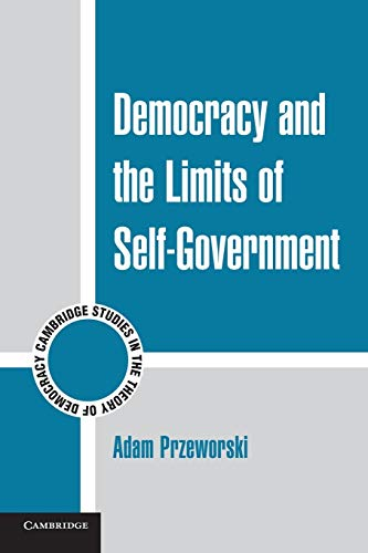 9780521140119: Democracy and the Limits of Self-Government (Cambridge Studies in the Theory of Democracy)