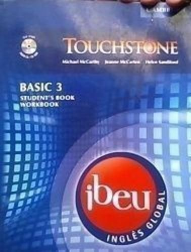 Touchstone Ibeu Basic 3 (2a) Student s: Michael McCarthy, Jeanne