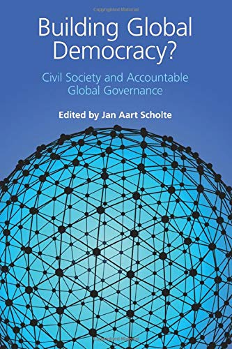 9780521140553: Building Global Democracy?: Civil Society and Accountable Global Governance