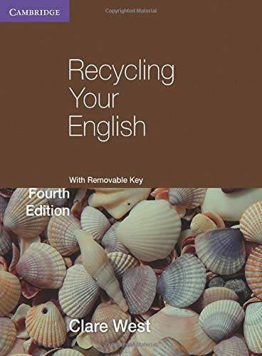 Recycling Your English with Removable Key (Paperback): Clare West