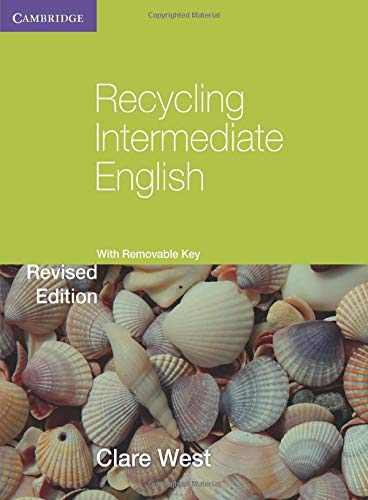 Recycling Intermediate English with Removable Key (Paperback): Clare West