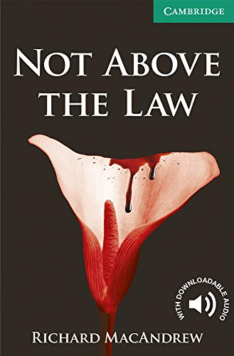 9780521140966: Not Above the Law Level 3 Lower Intermediate (Cambridge English Readers)