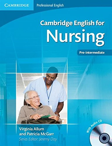 9780521141338: Cambridge English for Nursing Pre-intermediate Student's Book with Audio CD (Cambridge English for Series)