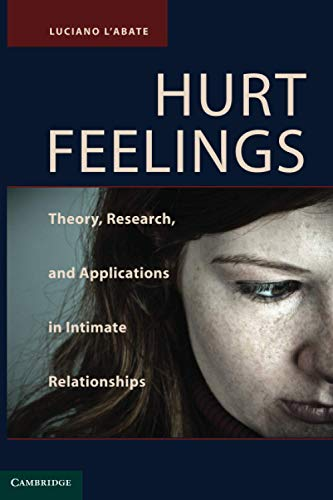 9780521141413: Hurt Feelings: Theory, Research, and Applications in Intimate Relationships