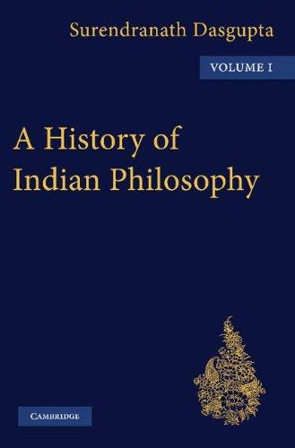 A History of Indian Philosophy 5 Volume Paperback Set (Paperback): Surendranath Dasgupta