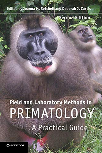 9780521142137: Field and Laboratory Methods in Primatology: A Practical Guide