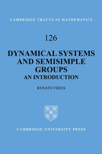 9780521142168: Dynamical Systems and Semisimple Groups: An Introduction (Cambridge Tracts in Mathematics)