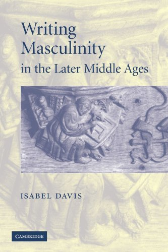 9780521142175: Writing Masculinity in the Later Middle Ages (Cambridge Studies in Medieval Literature)