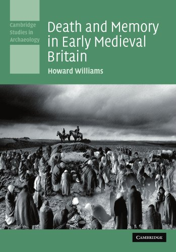 9780521142250: Death and Memory in Early Medieval Britain (Cambridge Studies in Archaeology)