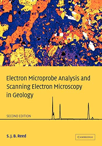 9780521142304: Electron Microprobe Analysis and Scanning Electron Microscopy in Geology